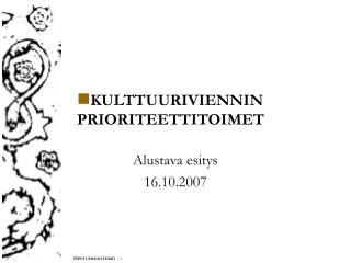 KULTTUURIVIENNIN PRIORITEETTITOIMET