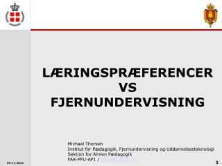 LÆRINGSPRÆFERENCER VS FJERNUNDERVISNING