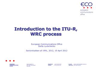 Introduction to the ITU-R, WRC process
