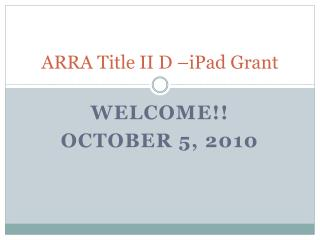 ARRA Title II D –iPad Grant