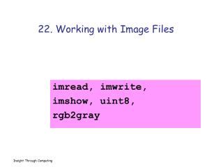 22. Working with Image Files