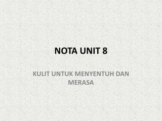 NOTA UNIT 8