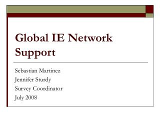 Global IE Network Support