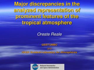 Oreste Reale GEST/UMBC and NASA Goddard Laboratory for Atmospheres