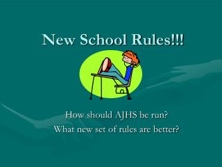 New School Rules!!!