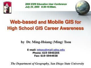 Web-based  and  Mobile GIS  for High School GIS Career Awareness