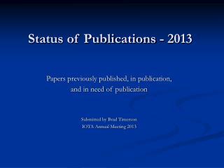Status of Publications - 2013