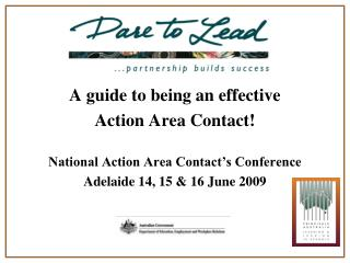 A guide to being an effective  Action Area Contact! National Action Area Contact's Conference