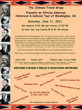The Johnson Travel Group Presents an African American Historical & Cultural Tour of Washington, DC