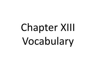 Chapter XIII Vocabulary