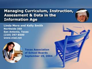 Managing Curriculum, Instruction,  Assessment & Data in the  Information Age