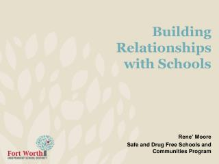 Building  Relationships with Schools