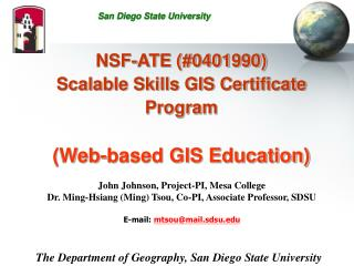 NSF-ATE (#0401990) Scalable Skills GIS Certificate Program (Web-based GIS Education)