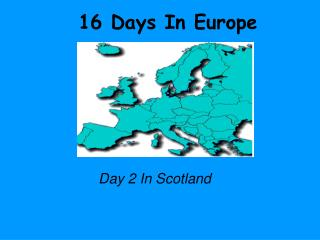 16 Days In Europe