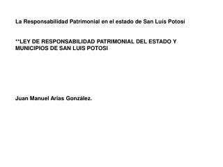 La Responsabilidad Patrimonial en el estado de San Luís Potosí