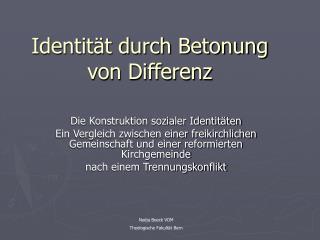 Identität durch Betonung von Differenz