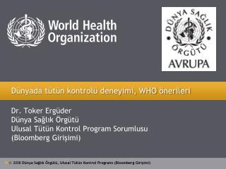 Dünyada tütün kontrolü deneyimi, WHO önerileri