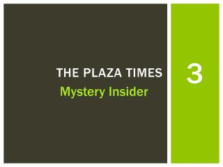 The Plaza times