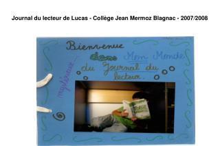 Journal du lecteur de Lucas - Collège Jean Mermoz Blagnac - 2007/2008