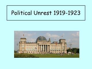 Political Unrest 1919-1923