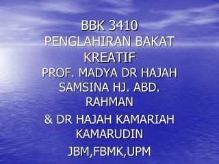 BBK 3410 PENGLAHIRAN BAKAT KREATIF