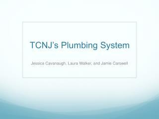 TCNJ's Plumbing System