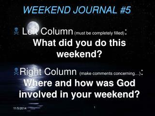 WEEKEND JOURNAL #5