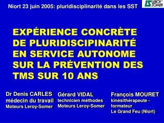 Dr Denis CARLES m decin du travail Moteurs Leroy-Somer