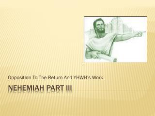 Nehemiah part III