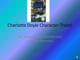 Charlotte Doyle Character Traits!