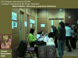 XIV Coloquio internacional AEIHM I Coloquio internacional del Grupo