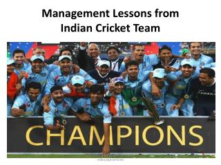 Management Lessons from Indian Cricket Team