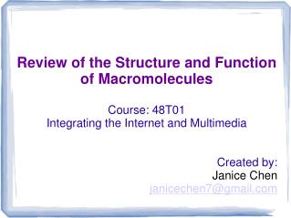 Review of the Structure and Function of Macromolecules Course: 48T01