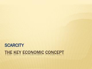 The Key Economic Concept