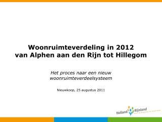 Woonruimteverdeling in 2012  van Alphen aan den Rijn tot Hillegom