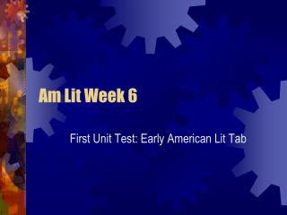 Am Lit Week 6