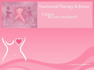 Nutritional Therapy & Breast Cancer