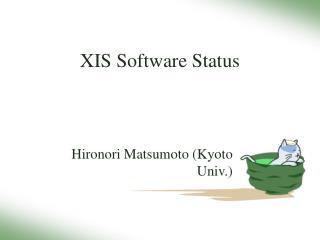 XIS Software Status