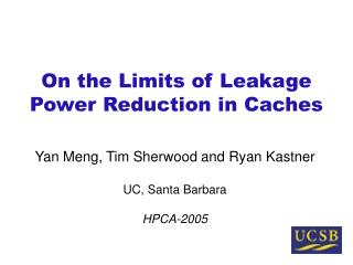 On the Limits of Leakage Power Reduction in Caches