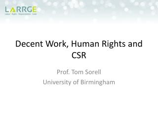 Decent Work, Human Rights and CSR