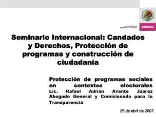 Seminario Internacional: Candados y Derechos, Protecci n de programas y construcci n de ciudadan a