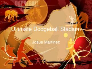 Ultimate Dodgeball Stadium