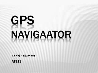 GPS  Navigaator