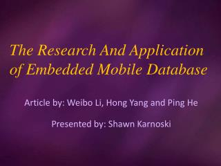 Article by: Weibo Li, Hong Yang and Ping He Presented by: Shawn Karnoski