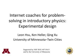 Internet coaches for problem-solving in introductory physics: Experimental design
