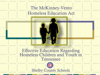 The McKinney-Vento  Homeless Education Act