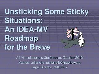 Unsticking Some Sticky Situations: An IDEA-MV Roadmap for the Brave