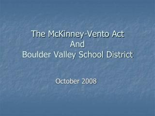 The McKinney-Vento Act  And  Boulder Valley School District