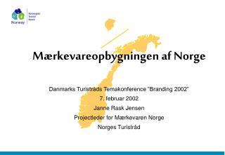 Mærkevareopbygningen af Norge
