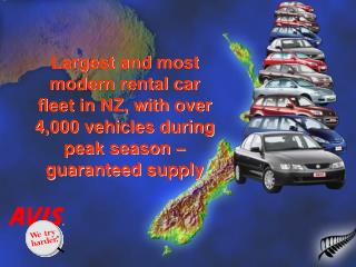 Largest and most modern rental car fleet in NZ, with over 4,000 vehicles during peak season   guaranteed supply